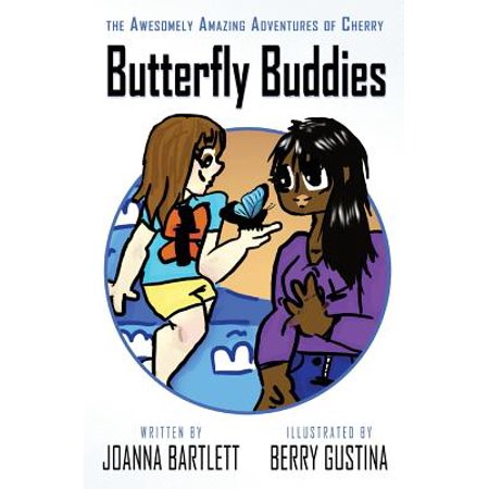 The Awesomely Amazing Adventures of Cherry: Butterfly (Butterfly Buddy)