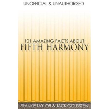 101 Amazing Facts about Fifth Harmony - eBook](Fifth Harmony Halloween Concert)