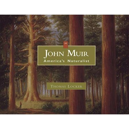 John Muir : America's Naturalist