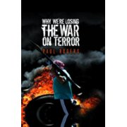 Why We're Losing the War on Terror - eBook