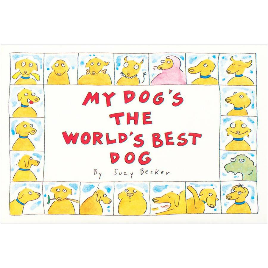 Workman Publishing My Dog's The World's Best Dog