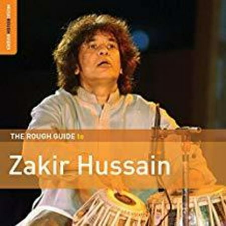 Rough Guide To Zakir Hussain (Chef Zakir)
