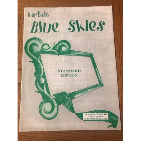 Blue Skies Irving Berlin (Irving Berlins Blue Skies Sheet)