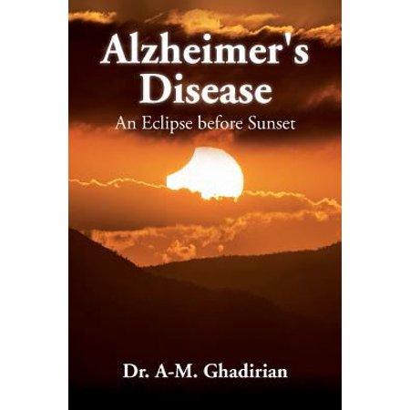 Alzheimers Disease  An Eclipse Before Sunset