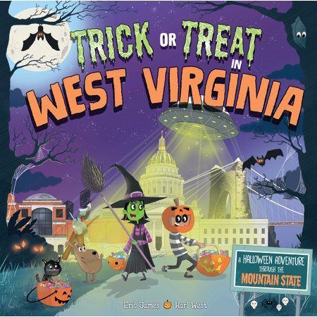 Trick Or Treating On Halloween 2019 (Trick or Treat in West Virginia : A Halloween Adventure Through the Mountain)