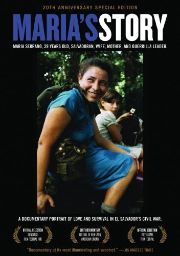 Maria's Story: Documentary Portrait of Love & Survival in El Salvador's Civil War (DVD) by PM PRESS