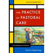The Practice of Pastoral Care, Revised and Expanded Edition (Paperback)