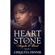 Heart of Stone Book 3 (Angela&Brent) - eBook