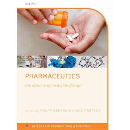 Pharmaceutics  The Science Of Medicine Design