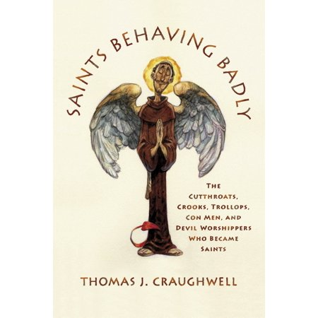 Mench On The Bench (Saints Behaving Badly: The Cutthroats, Crooks, Trollops, Con Men, and Devil-Worshippers Who Became)