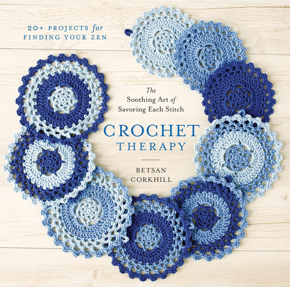 Crochet Therapy: The Soothing Art of Savoring Each Stitch (Paperback)