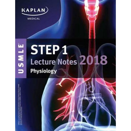 USMLE Step 1 Lecture Notes 2018: Physiology - eBook - Walmart com