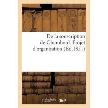 De La Souscription De Chambord  Et Projet D  039 Organisation D  039 Une Compagnie De Gardes  Litterature   French