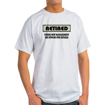 CafePress - Funny Retirement Gift, Retired, Unde - Light T-Shirt - - Retirement Gag Gifts