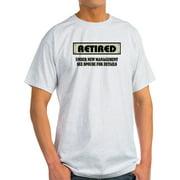 2eca3b5fe CafePress - Funny Retirement Gift, Retired, Unde - Light T-Shirt - CP