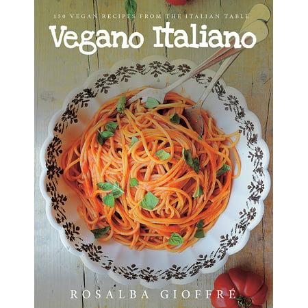 Vegano Italiano : 150 Vegan Recipes from the Italian Table](Menu Halloween Italiano)