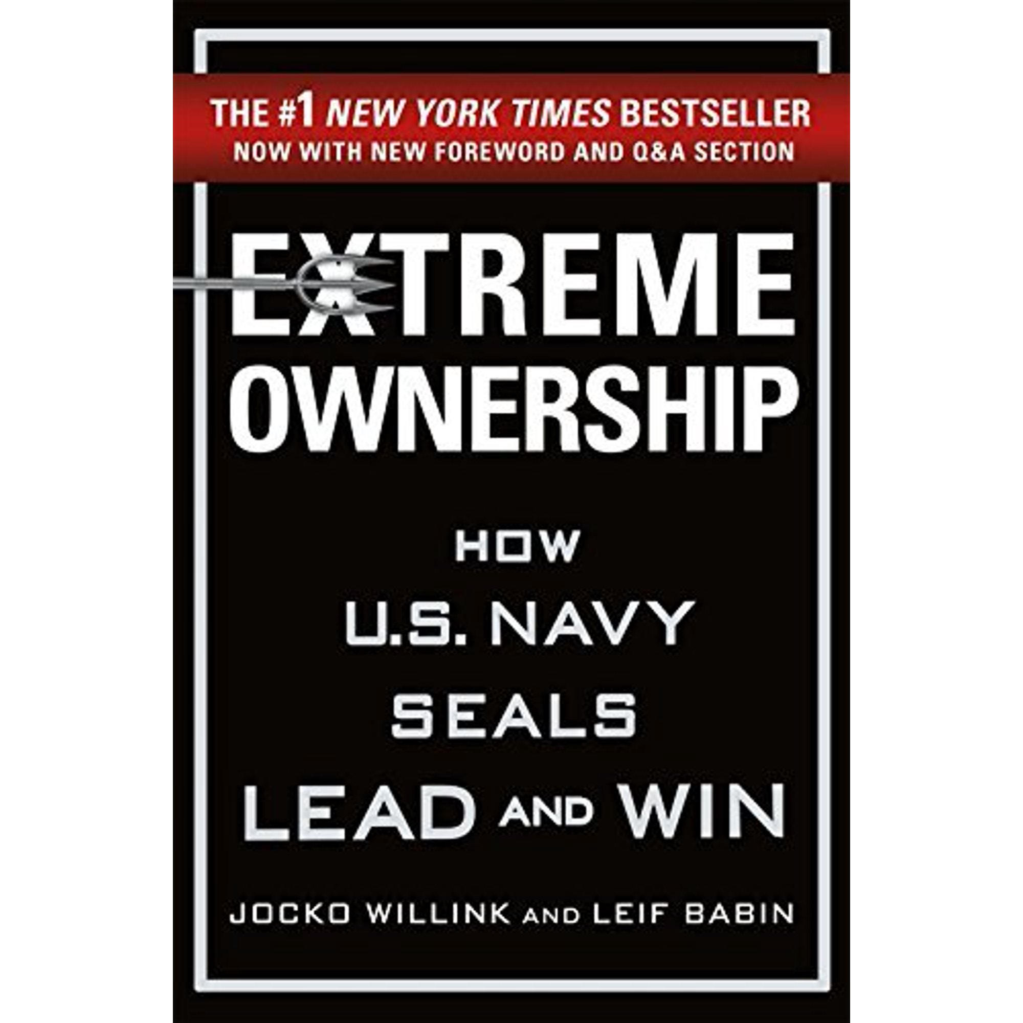 Extreme Ownership: How U.S. Navy Seals Lead and Win (New Edition) | Walmart  Canada
