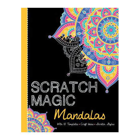 Mandalas : With 10 Templates, Craft Ideas, and Scratch Stylus