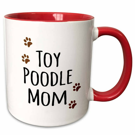 3dRose Toy Poodle Dog Mom - Doggie by breed - muddy brown paw prints - doggy lover - proud mama pet owner - Two Tone Red Mug,