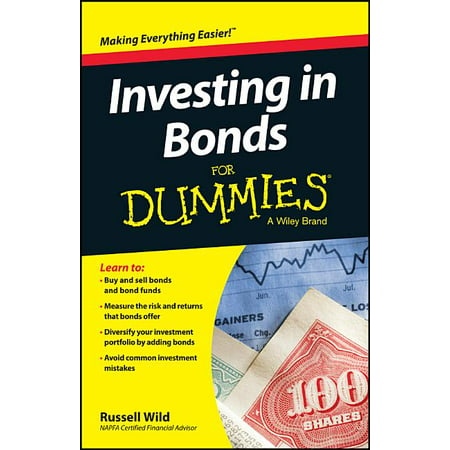 For Dummies: Investing in Bonds for Dummies (Paperback)