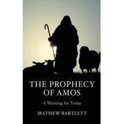 The Prophecy of Amos (Paperback)