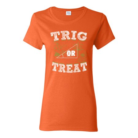 Ladies Trig Or Treat Trigo Math Trick Halloween Funny DT T-Shirt Tee