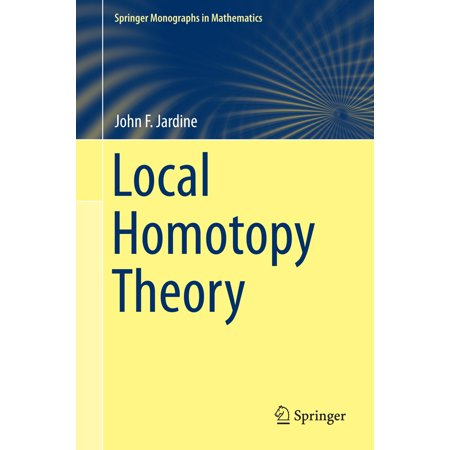 Local Homotopy Theory - eBook This monograph on the homotopy theory of topologized diagrams of spaces and spectra gives an expert account of a subject at the foundation of motivic homotopy theory and the theory of topological modular forms in stable homotopy theory.Beginning with an introduction to the homotopy theory of simplicial sets and topos theory, the book covers core topics such as the unstable homotopy theory of simplicial presheaves and sheaves, localized theories, cocycles, descent theory, non-abelian cohomology, stacks, and local stable homotopy theory. A detailed treatment of the formalism of the subject is interwoven with explanations of the motivation, development, and nuances of ideas and results. The coherence of the abstract theory is elucidated through the use of widely applicable tools, such as Barr's theorem on Boolean localization, model structures on the category of simplicial presheaves on a site, and cocycle categories. A wealth of concrete examples convey the vitality and importance of the subject in topology, number theory, algebraic geometry, and algebraic *K-*theory.Assuming basic knowledge of algebraic geometry and homotopy theory, Local Homotopy Theory will appeal to researchers and advanced graduate students seeking to understand and advance the applications of homotopy theory in multiple areas of mathematics and the mathematical sciences.