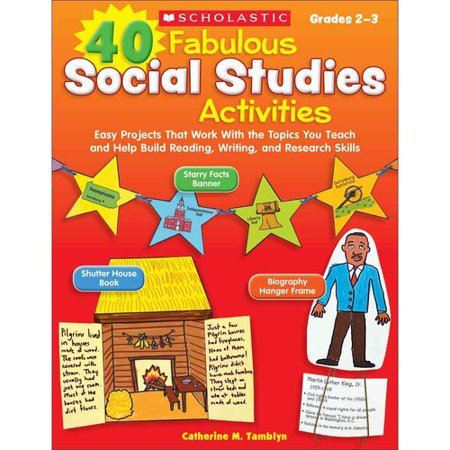40 Fabulous Social Studies Activities Grades 2-3: Grades 2-3