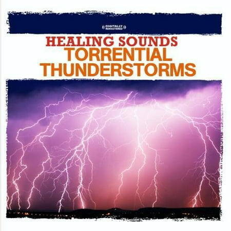 Healing Sounds - Torrential Thunderstorms (CD) (Scary Halloween Sounds Cd)