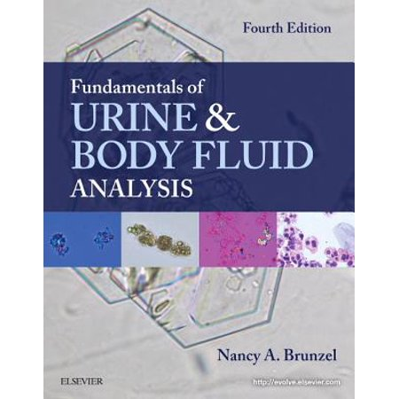 Fundamentals of Urine and Body Fluid Analysis - E-Book -