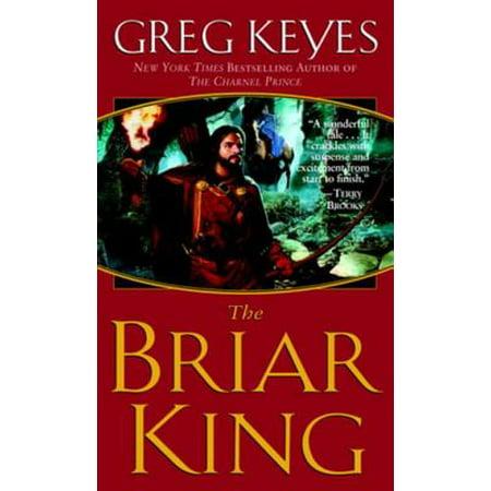 The Briar King - eBook (Loggers Briar)