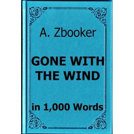 Mitchell: Gone With the Wind in 1,000 Words - - Gone With The Wind Themed Gifts