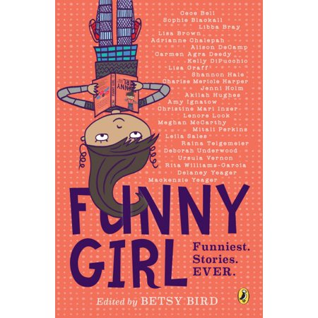 Funny Girl: Funniest. Stories. Ever. (Paperback) - Funny Halloween Stories Online