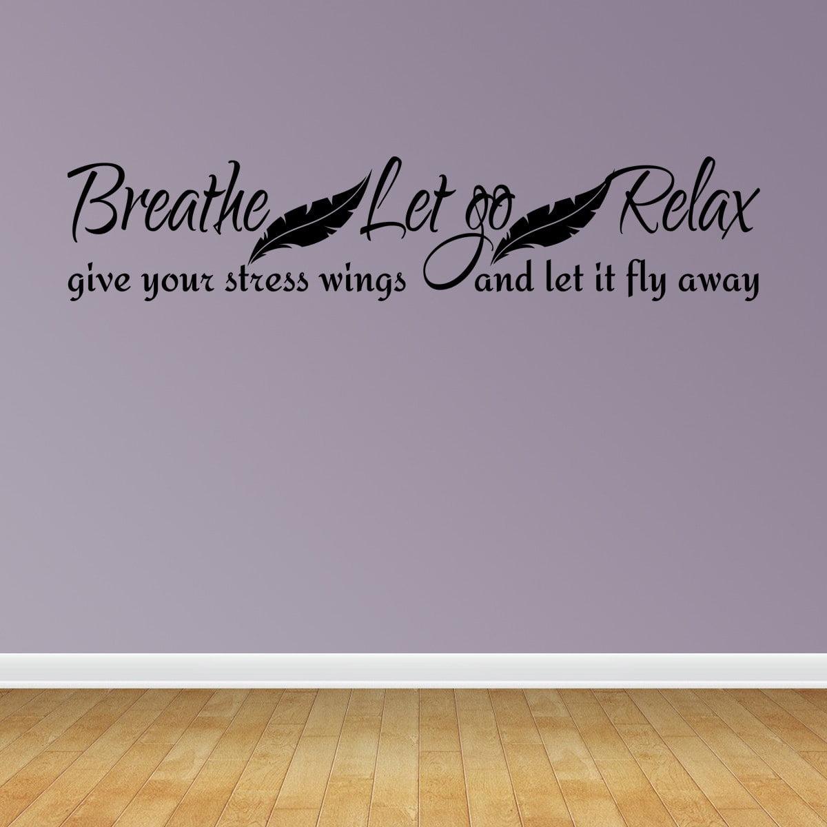 Breathe Let Go Relax Lettering Bathroom Vinyl Decor Decal Wall Kids J657