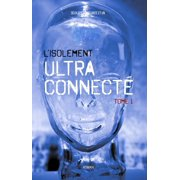 L'Isolement Ultra Connect - eBook