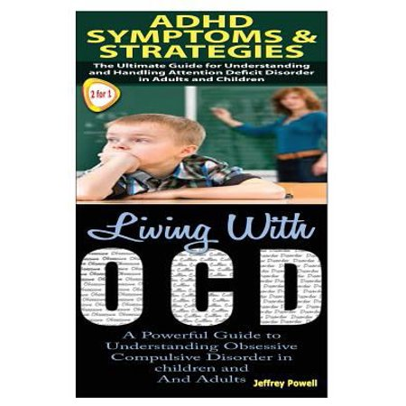 Adhd Symptoms   Strategies   Living With Ocd