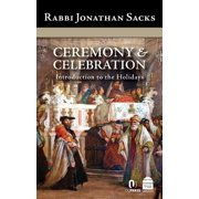Ceremony & Celebration : Introduction to the Holidays