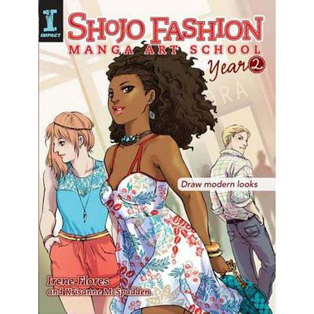 Shojo Fashion Manga Art School, Year 2 : Draw Modern Looks