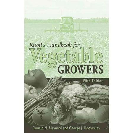 Knotts Handbook For Vegetable Growers