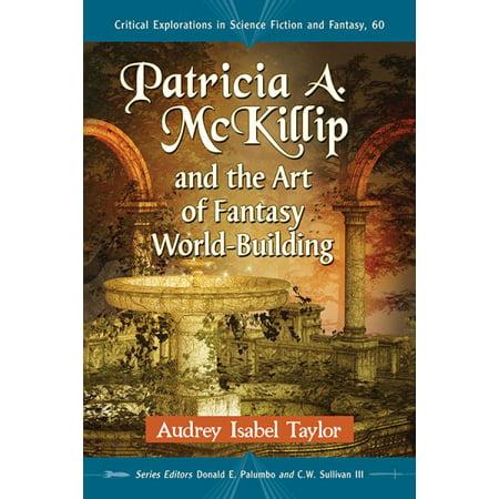 Patricia A  Mckillip And The Art Of Fantasy World Building