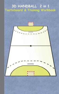 3D Handball 2 in 1 Tacticboard and Training Book by Books on Demand Gmbh