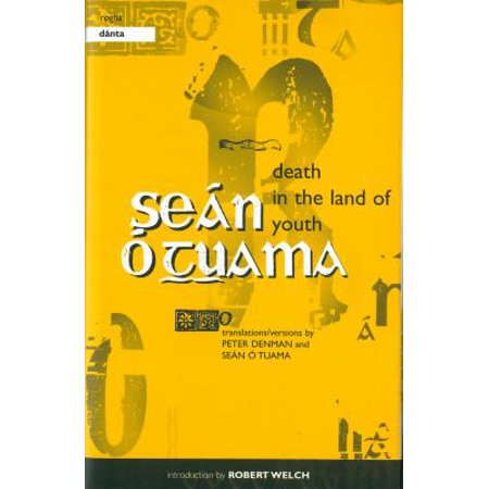 Death in the Land of Youth / Rogha Danta : Selected Poems by Sean O
