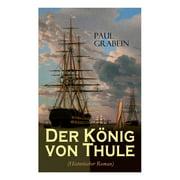Der König von Thule (Historischer Roman) (Paperback)