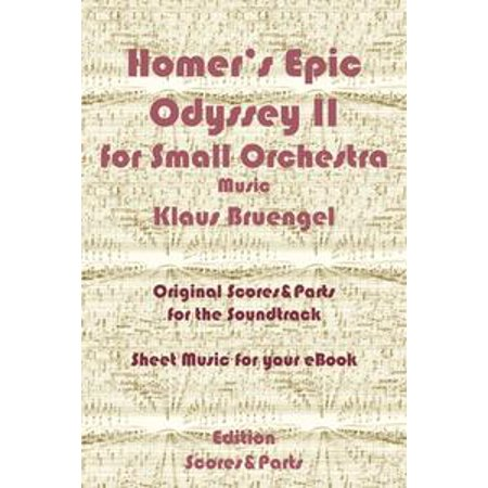 Homer's Epic Odyssey II for Small Orchestra Music - eBook - Epic Orchestra Halloween