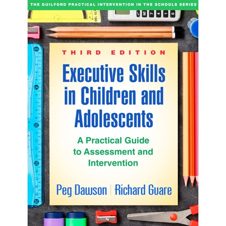Executive Chef Series (Executive Skills in Children and Adolescents, Third Edition : A Practical Guide to Assessment and Intervention )