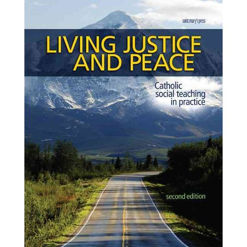Living Justice and Peace (2008) : Catholic Social Teaching in Practice, Second Edition