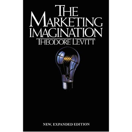 Marketing Imagination: New, Expanded Edition