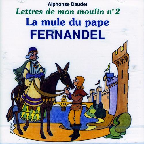 Fernandel - Fernandel: Vol. 2-Lettre Mon Moulin [CD]