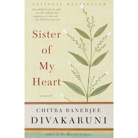 Sister of My Heart : A Novel
