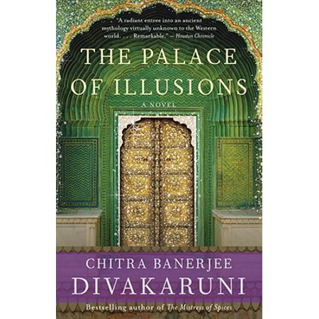 The Palace of Illusions - eBook (The Palace Of Illusions By Chitra Banerjee Divakaruni)